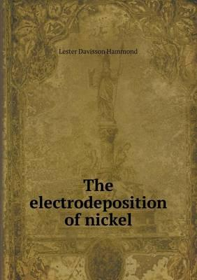 The Electrodeposition of Nickel