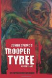 Zombie Spring's Trooper Tyree