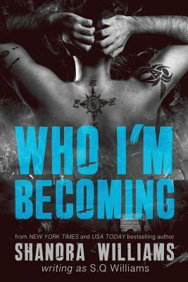 Who I'm Becoming