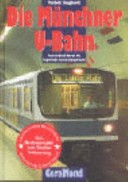 Die Münchner U-Bahn