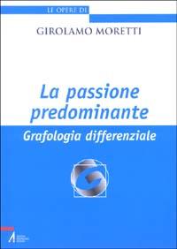 La passione predominante