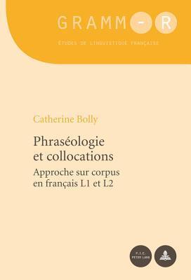 Phraseologie Et Collocations