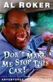 Don't make me stop this car!