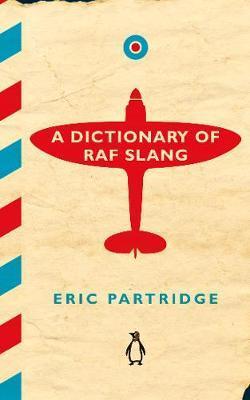 A Dictionary of RAF ...