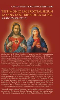 Testimonio Sacerdotal Según La Sana Doctrina De La Iglesia
