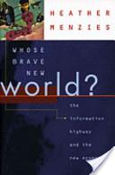 Whose Brave New World?