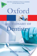 A Dictionary of Dentistry