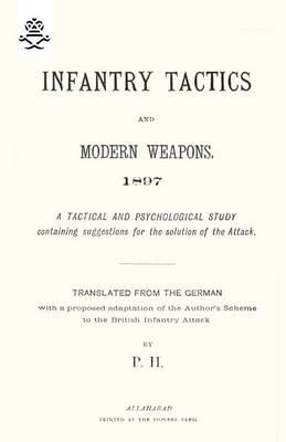 Infantry Tactics and Modern Weapons, 1897