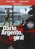 Dario Argento, si gira!