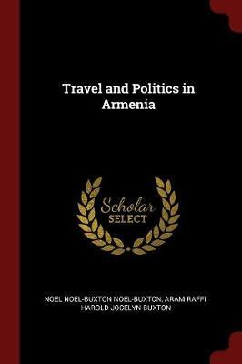 Travel and Politics in Armenia