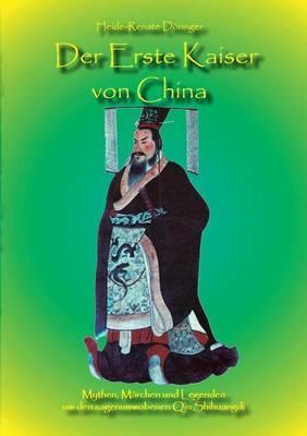 Der Erste Kaiser von China