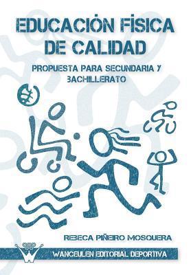 Educacion fisica de calidad, Propuesta para sencundaria y bachillerato