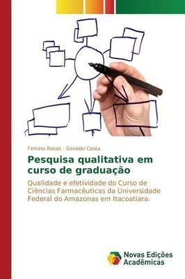 Pesquisa qualitativa em curso de graduação