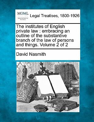 The Institutes of English Private Law