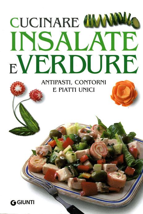 Cucinare insalate e verdure