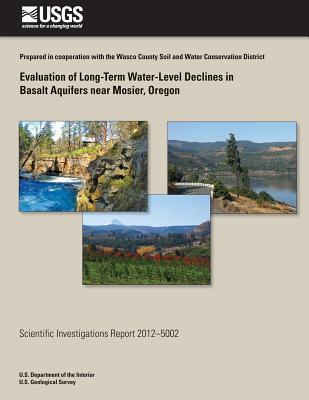 Evaluation of Long-term Water-level Declines in Basalt Aquifers Near Moiser, Oregon
