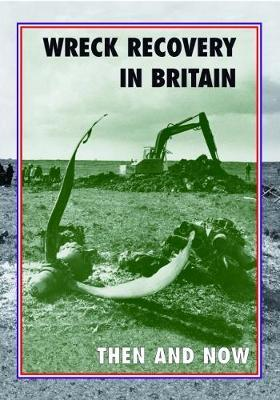 Wreck Recovery in Britain Then and Now