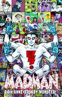 Madman 20th Anniversary Monster Hc