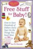 Free Stuff for Baby! 2006-2007 edition