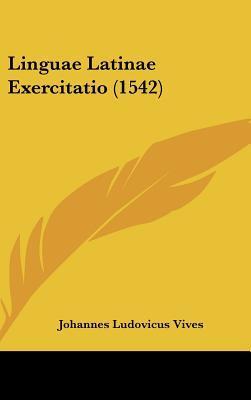 Linguae Latinae Exercitatio (1542)
