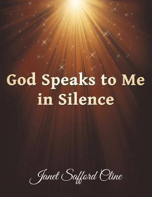 God Speaks to Me in Silence