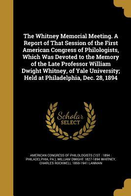 WHITNEY MEMORIAL MEETING A REP
