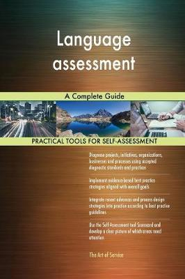 Language Assessment a Complete Guide