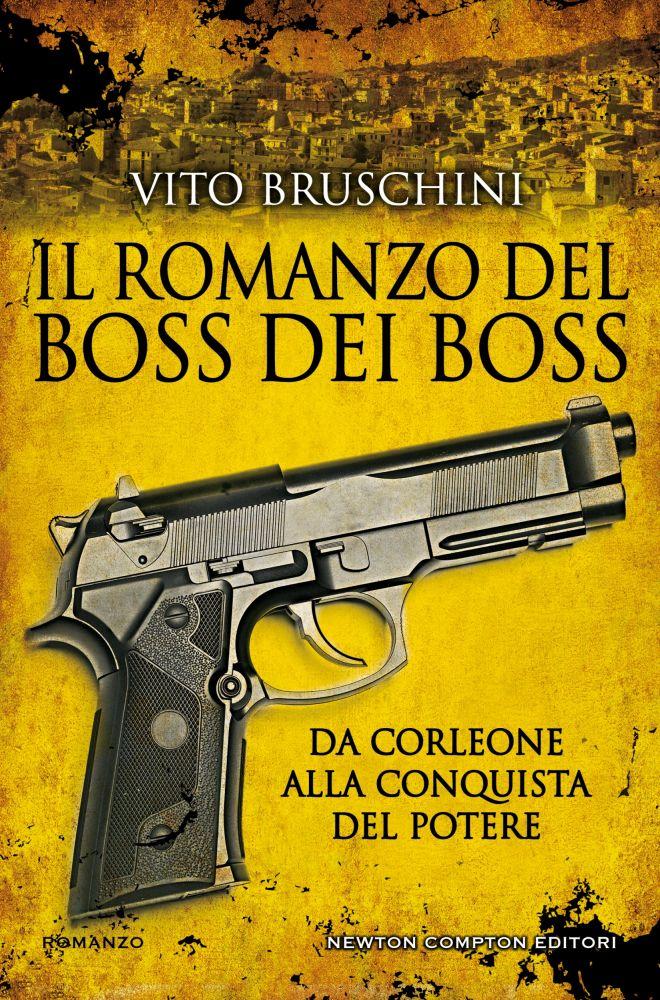 Il romanzo del boss dei boss