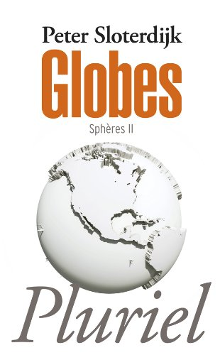Sphères, 2: Globes