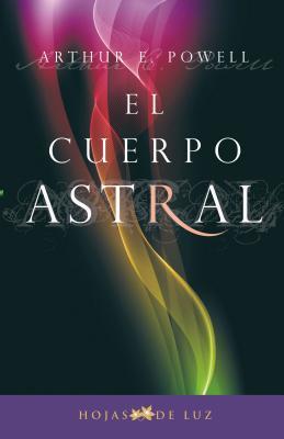 El cuerpo astral / The Astral Body