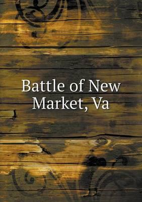 Battle of New Market, Va