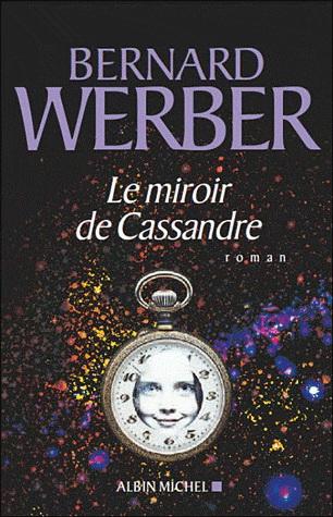 Le miroir de Cassand...