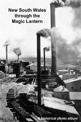 New South Wales Through the Magic Lantern