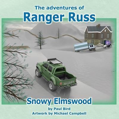 The Adventures of Ranger Russ - Snowy Elmswood