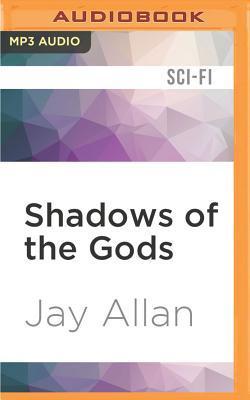 Shadows of the Gods