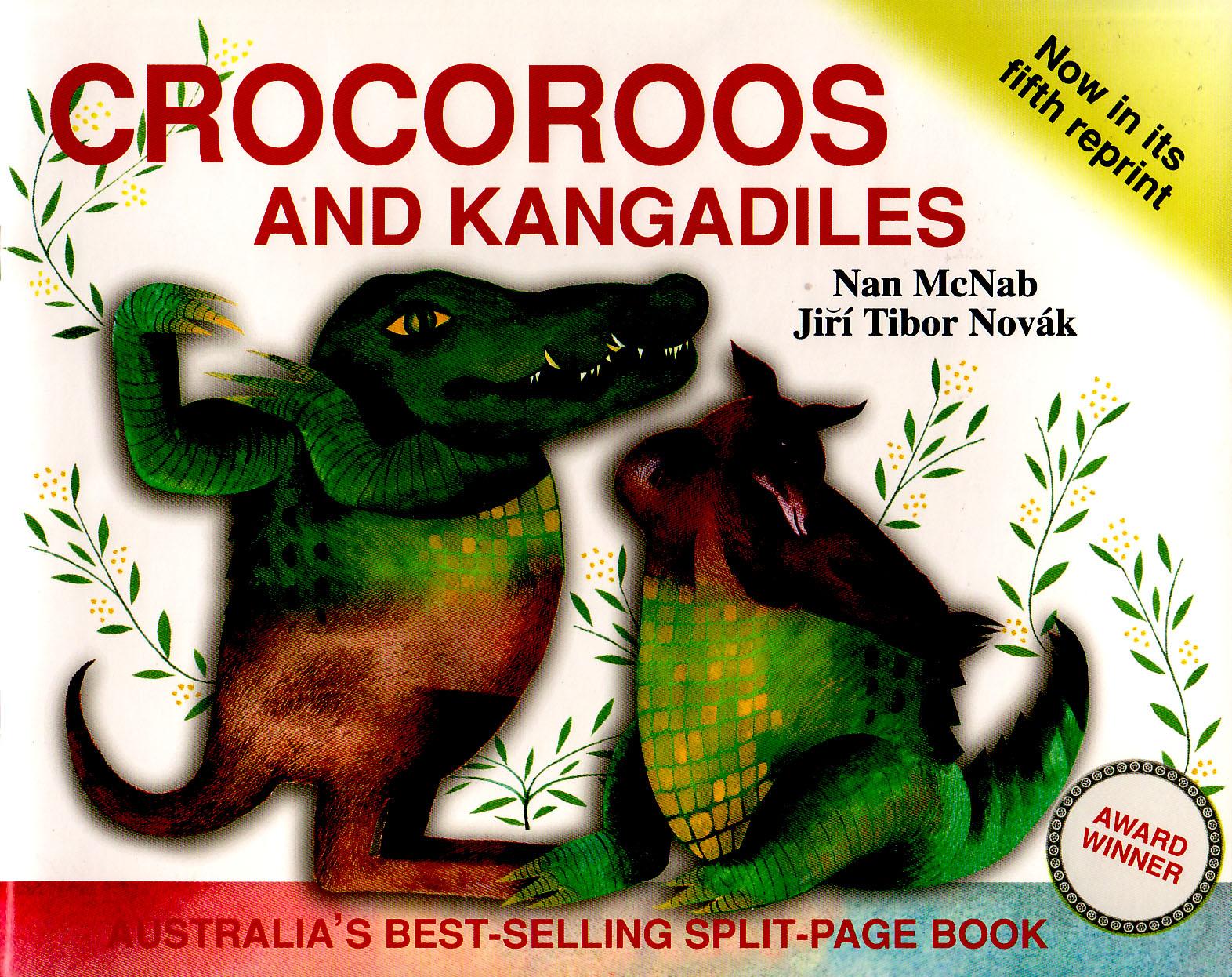 Crocoroos and Kangadiles