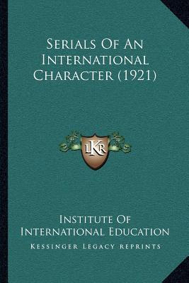 Serials of an International Character (1921)
