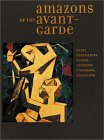 Amazons of the Avant-Garde