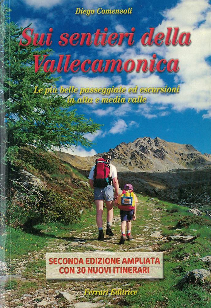 Sui sentieri della valle Camonica