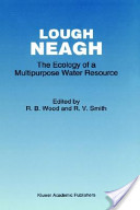 Lough Neagh: The Ecology of a Multipurpose Water Resource