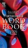 Saunders Pharmaceutical Word Book 2005