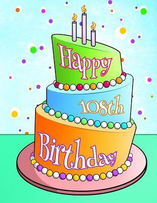 Happy 108th Birthday