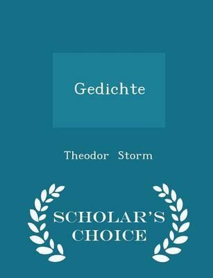 Gedichte - Scholar's Choice Edition