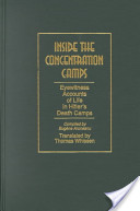 Inside the Concentration Camps