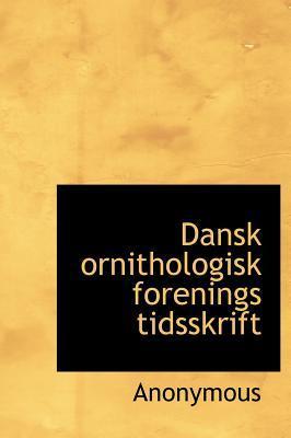 Dansk Ornithologisk Forenings Tidsskrift