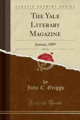 The Yale Literary Magazine, Vol. 54
