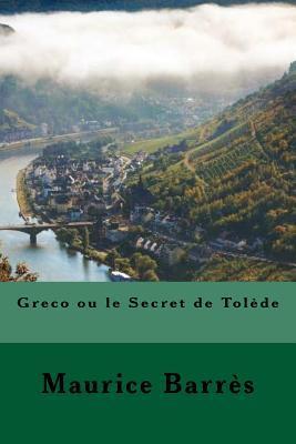 Greco ou le Secret d...