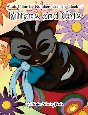 Adult Color by Numbers Coloring Book of Kittens and Cats