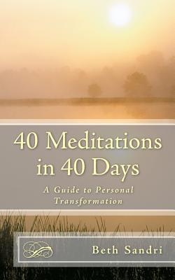 40 Meditations in 40 Days