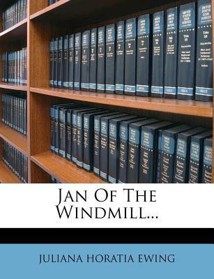 Jan of the Windmill....